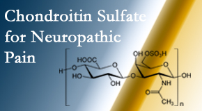 The Chiropractic TRUhealthDR finds chondroitin sulfate to be an effective addition to the relieving care of sciatic nerve related neuropathic pain.